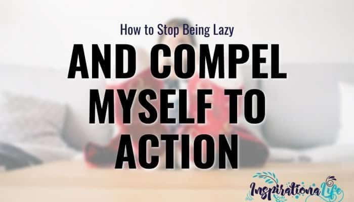 HOW TO STOP BEING LAZY featured