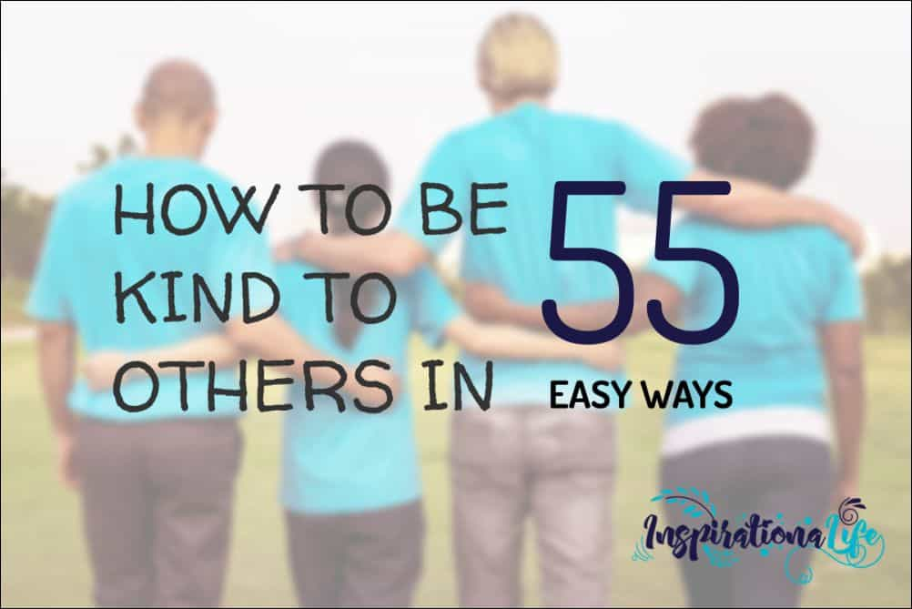 how to be kind to others